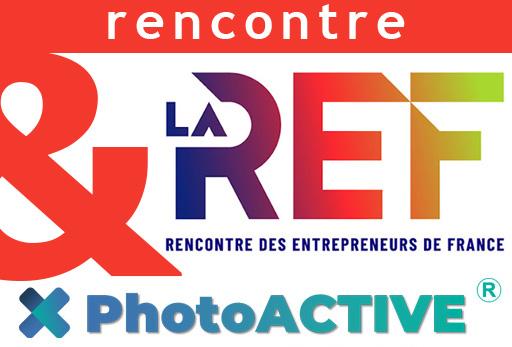 photoactive invité aux rencontres des entrepreneurs de france REF 21